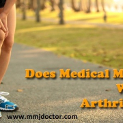 Does medical marijuana help with arthritis? Mmj Doctor News