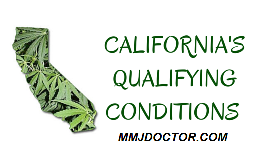 california medical marijuana qualifying conditions