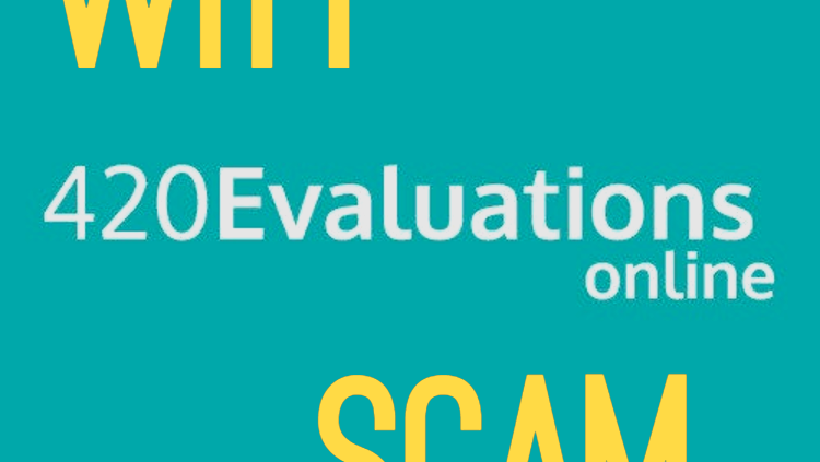 420 evaluations online scam