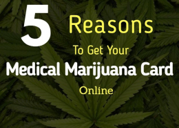 5 Reasons to Get Your Medical Marijuana Card Online