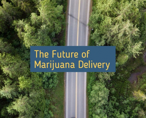 The Future of Marijuana Delivery