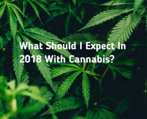 What Should I Expect In 2018 With Cannabis