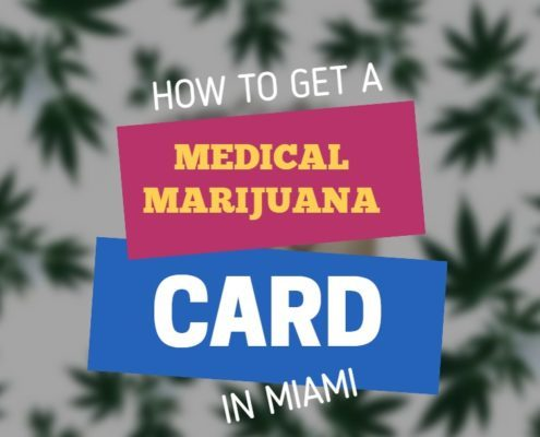 How to Get a Medical Marijuana Card in Miami 495x400