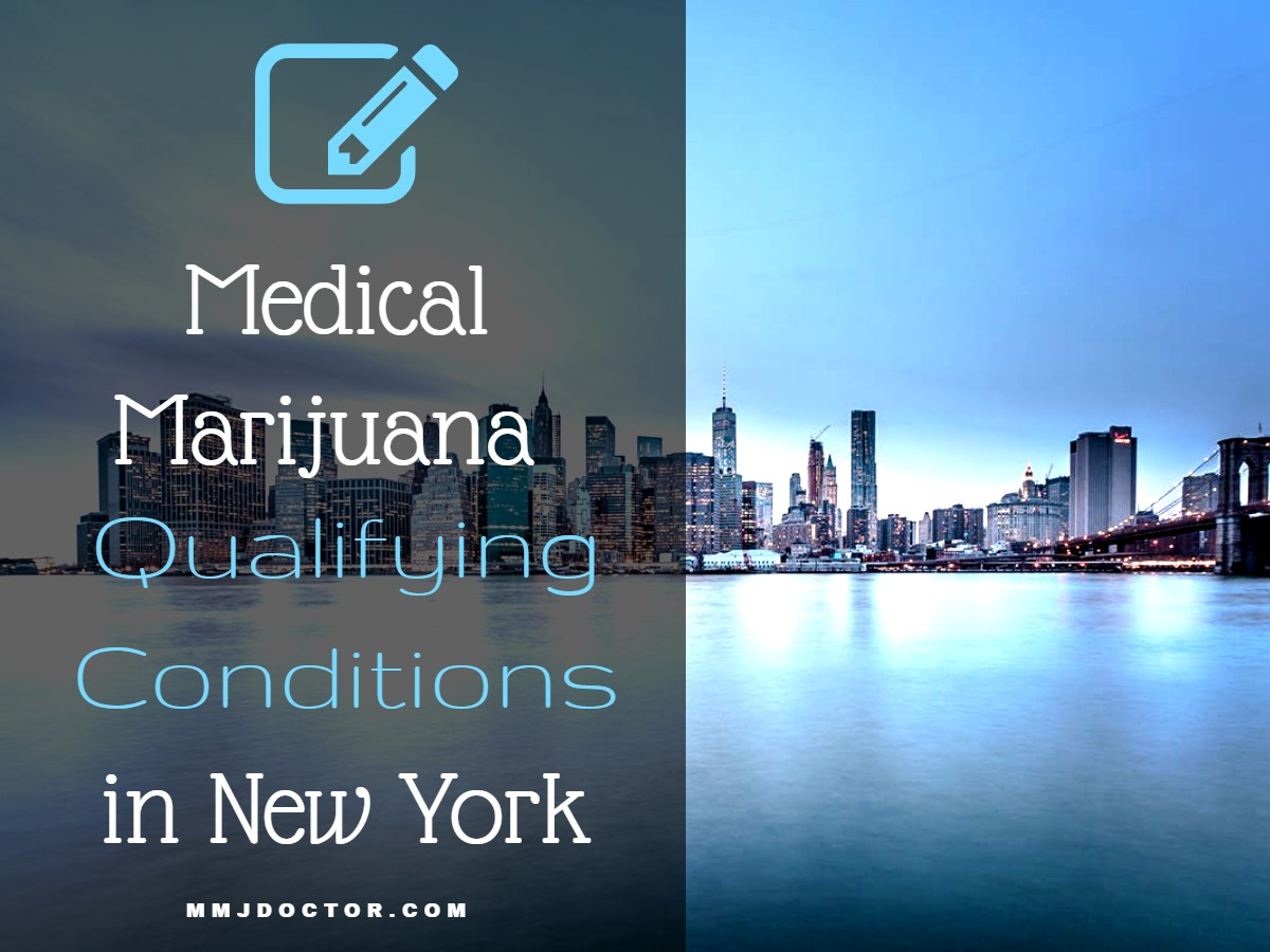 Qualifying Conditions for New York Medical Marijuana