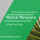 All you need to know about Medical Marijuana in New York