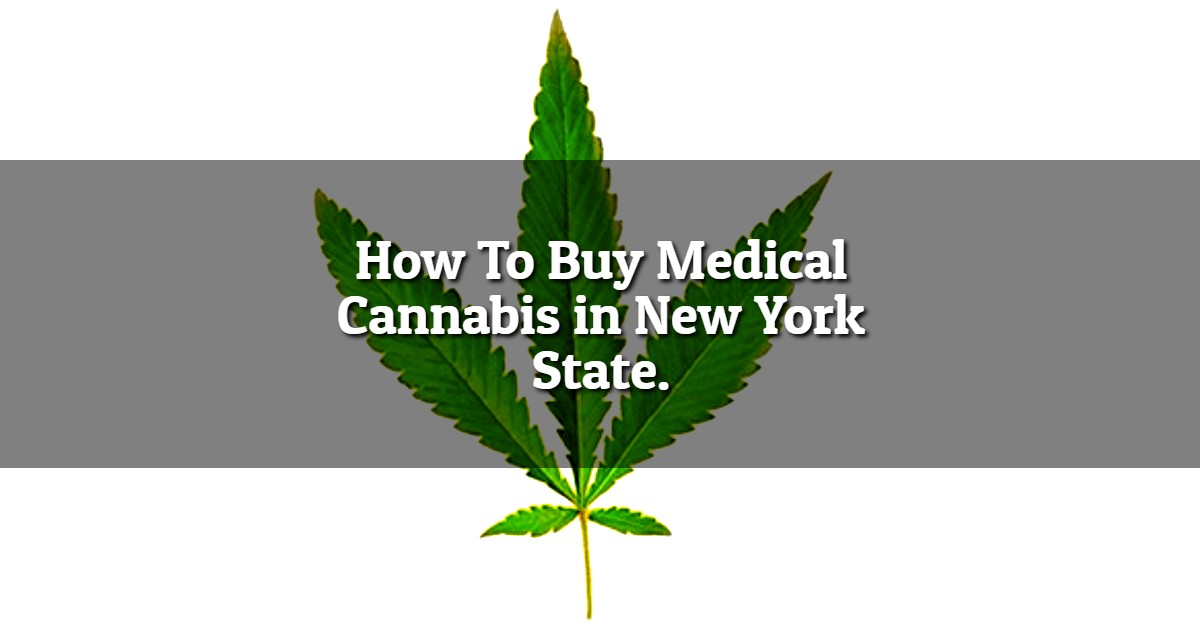 Buy Medical Marijuana New York