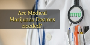 Medical Marijuana Doctor