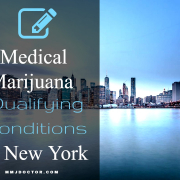 NEW YORK MEDICAL MARIJUANA QUALIFYING CONDITIONS
