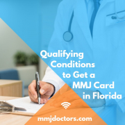 FLORIDA MEDICAL MARIJUANA QUALIFICATION & CONDITIONS