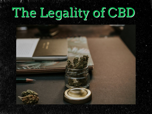 The Legality of CBD