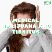 MEDICAL MARIJUANA AND TINNITUS