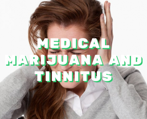 MEDICAL MARIJUANA FOR TINNITUS