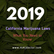 2019 California Marijuana Laws What You Need to Know