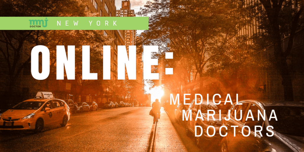 New York Online Medical Marijuana Doctors