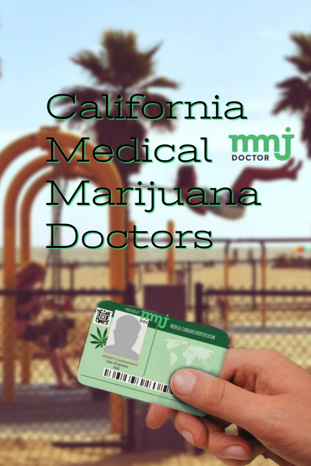 California Medical Marijuana Doctors - medical marijuana doctor