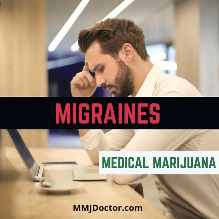 Migraines Medical Marijuana MMJDOCTOR