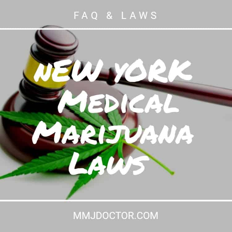 NY Medical Marijuana Laws - mmj doctor