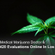 Medical Marijuana and 430 Evaluations