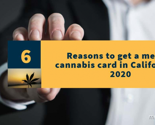 Get a medical cannabis card in California
